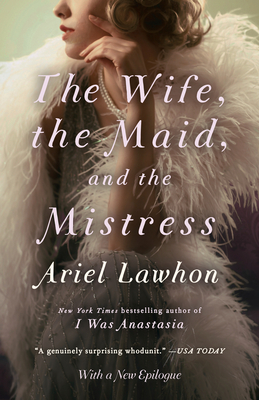 Cover for The Wife, the Maid, and the Mistress