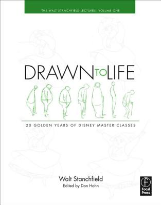Drawn to Life: 20 Golden Years of Disney Master Classes: Volume 1: The Walt Stanchfield Lectures Cover Image