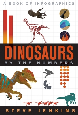 Dinosaurs: By The Numbers Cover Image