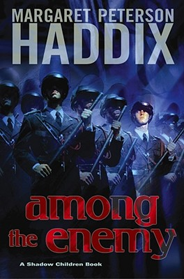Among the Enemy (Shadow Children Books #6) Cover Image