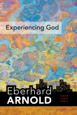 Experiencing God: Inner Land--A Guide Into the Heart of the Gospel, Volume 3 Cover Image
