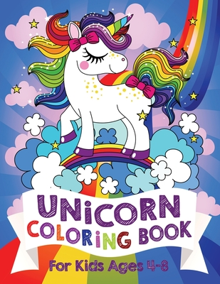 Unicorn Coloring Book For Kids Ages 4-8 (US Edition) Cover Image