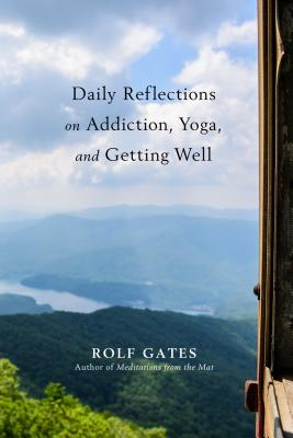 Cover for Daily Reflections on Addiction, Yoga, and Getting Well