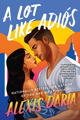 A Lot Like Adiós: A Novel Cover Image