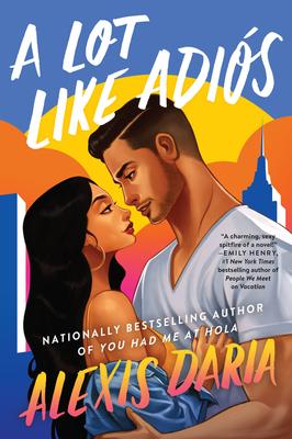 Cover Image for A Lot Like Adiós: A Novel