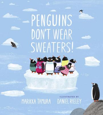 Penguins Don't Wear Sweaters! Cover Image