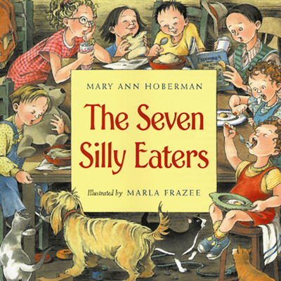 The Seven Silly Eaters Cover Image