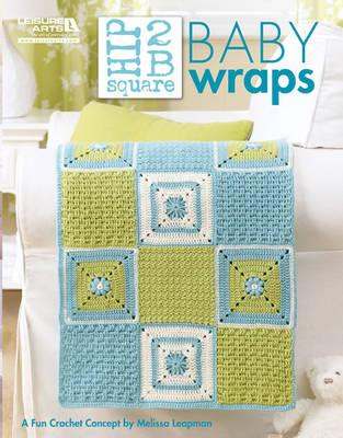 Hip 2 B Square Baby Wraps (Leisure Arts #5283) Cover