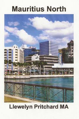 Mauritius North: En Souvenir Indsamling AF Farve Fotografier Med Billedtekster (Photo Albums #11) Cover Image