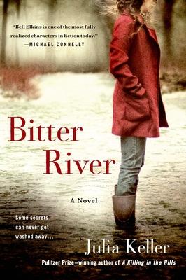Bitter River: A Novel (Bell Elkins Novels #2) Cover Image
