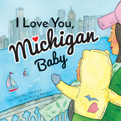Cover for I Love You, Michigan Baby