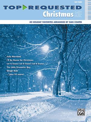 Top-Requested Christmas Sheet Music: Easy Piano (Top-Requested Sheet Music) Cover Image