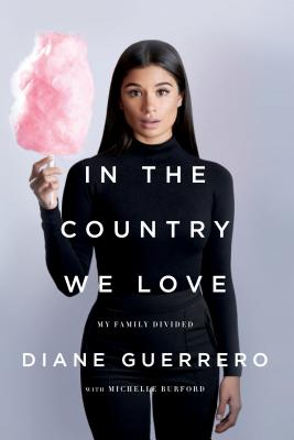In the Country We Love: My Family Divided (Updated with New Material) Cover Image