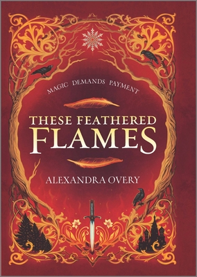 These Feathered Flames Cover Image