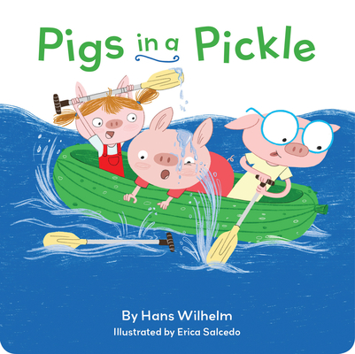 Pigs in a Pickle: (Pig Book for kids, Piggie Board Book for Toddlers) Cover Image