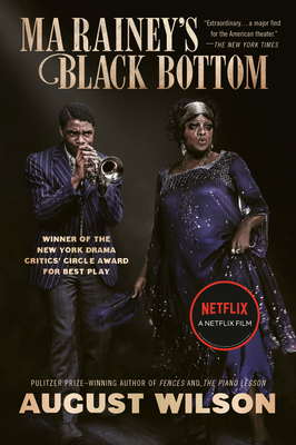 Ma Rainey's Black Bottom (Movie Tie-In): A Play Cover Image