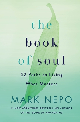 The Book of Soul: 52 Paths to Living What Matters cover