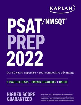 PSAT/NMSQT Prep 2022: 2 Practice Tests + Proven Strategies + Online (Kaplan Test Prep) Cover Image