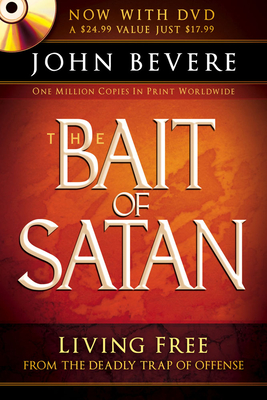 The Bait of Satan: Living Free from the Deadly Trap of Offense [With DVD] Cover Image