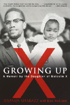 Growing Up X: A Memoir by the Daughter of Malcolm X Cover Image