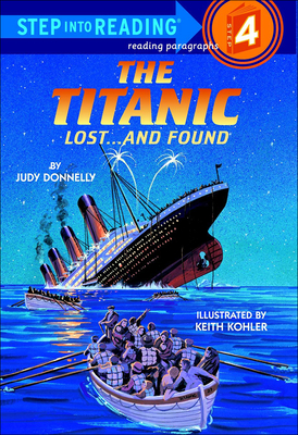 The Titanic: Lost... and Found (Step Into Reading: A Step 4 Book) Cover Image