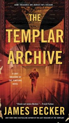 The Templar Archive (The Lost Treasure of the Templars #2) Cover Image