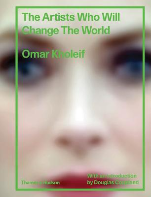 The Artists Who Will Change the World Cover Image