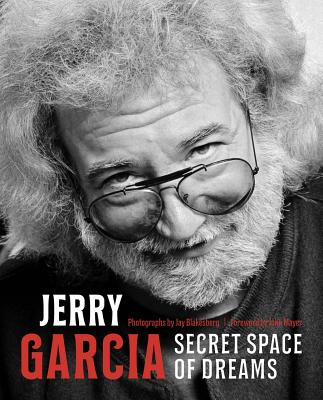 Jerry Garcia: Secret Space of Dreams Cover Image