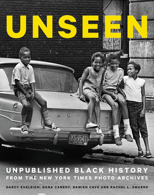 Unseen: Unpublished Black History from the New York Times Photo Archives Cover Image