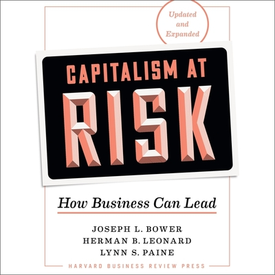 Capitalism at Risk, Updated and Expanded Lib/E: How Business Can Lead Cover Image