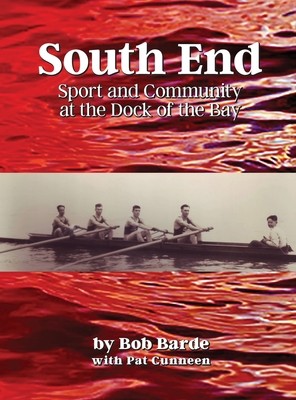 South End: Sport and Community at the Dock of the Bay Cover Image