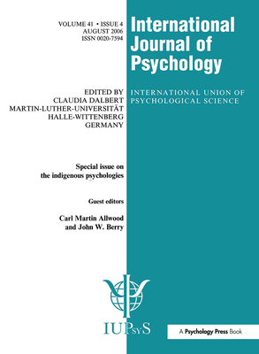 Indigenous Psychologies: A Special Issue of the International Journal of Psychology (Special Issues of the International Journal of Psychology) Cover Image