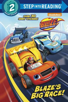 Blaze's Big Race! (Blaze and the Monster Machines) (Step into Reading) Cover Image