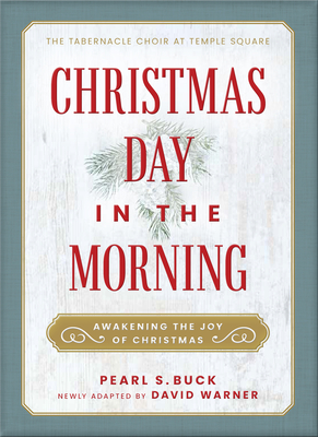 Christmas Day in the Morning: Awakening the Joy of Christmas Cover Image