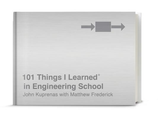 101 Things I Learned® in Engineering School Cover Image