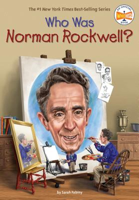 Who Was Norman Rockwell? (Who Was?) Cover Image