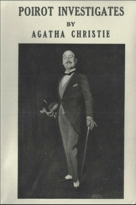 Poirot Investigates: Over Ten Classic Agatha Christie Mysteries in One Book! Cover Image