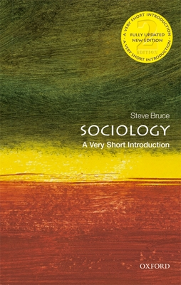 Sociology: A Very Short Introduction (Very Short Introductions) Cover Image