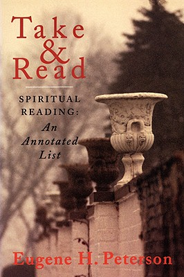Take and Read: Spiritual Reading -- An Annotated List Cover Image