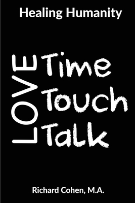 Healing Humanity: Time, Touch & Talk Cover Image