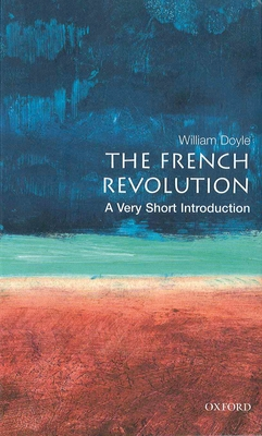 The French Revolution: A Very Short Introduction Cover Image