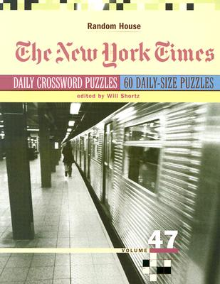 New York Times Daily Crossword Puzzles, Volume 47 Cover Image
