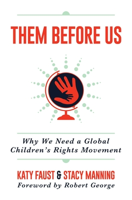 Them Before Us: Why We Need a Global Children's Rights Movement Cover Image