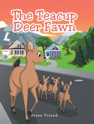 The Teacup Deer Fawn Cover Image