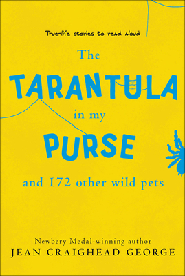 The Tarantula in My Purse: And 172 Other Wild Pets Cover Image