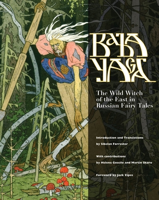 Baba Yaga: The Wild Witch of the East in Russian Fairy Tales Cover Image