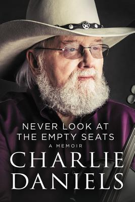 Never Look at the Empty Seats: A Memoir Cover Image