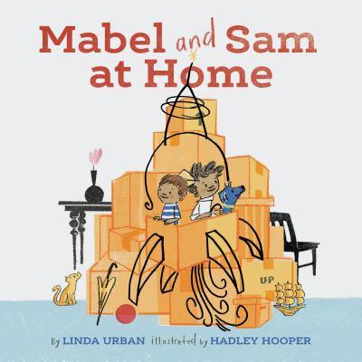 Mabel and Sam at Home: (Imagination Books for Kids, Children's Books about Creative Play) Cover Image