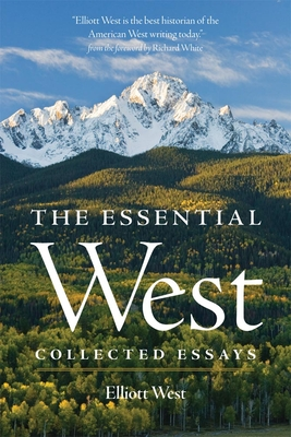 The Essential West: Collected Essays Cover Image