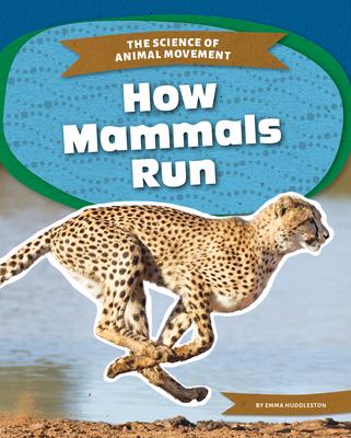 How Mammals Run Cover Image